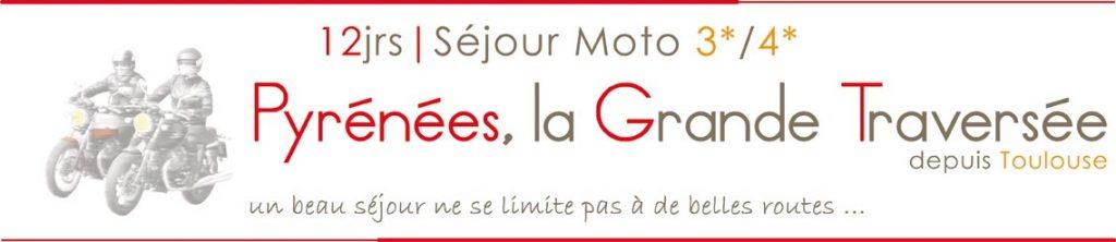 bagnère Pyrénées la Traversé du voyage moto en 12j