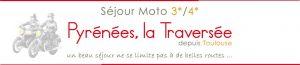 bagnère Pyrénées la Traversé du voyage moto en 7j