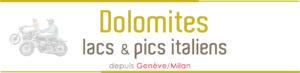 Voyage Moto Italie Dolomites