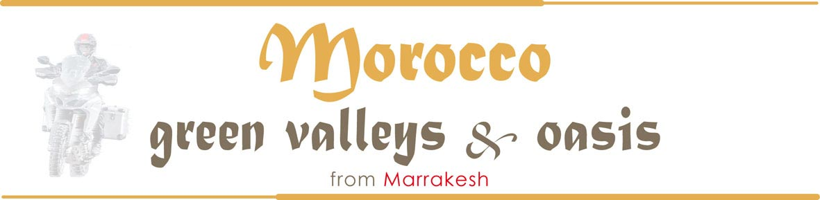 Motorcycle Tours Morocco date