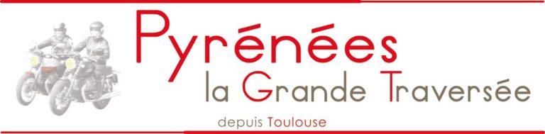 Voyage Moto Pyrenees Grande Traversee