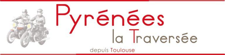 Voyage Moto Pyrenees La Traversée 7jrs